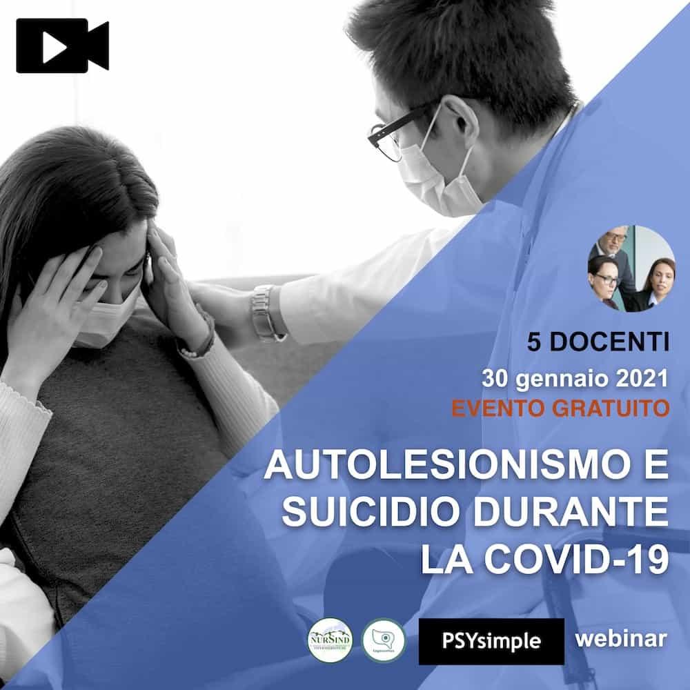 Corso di formazione: Autolesionismo e suicidio durante la COVID-19: Come gestirli e approcciarli nei contesti ospedalieri